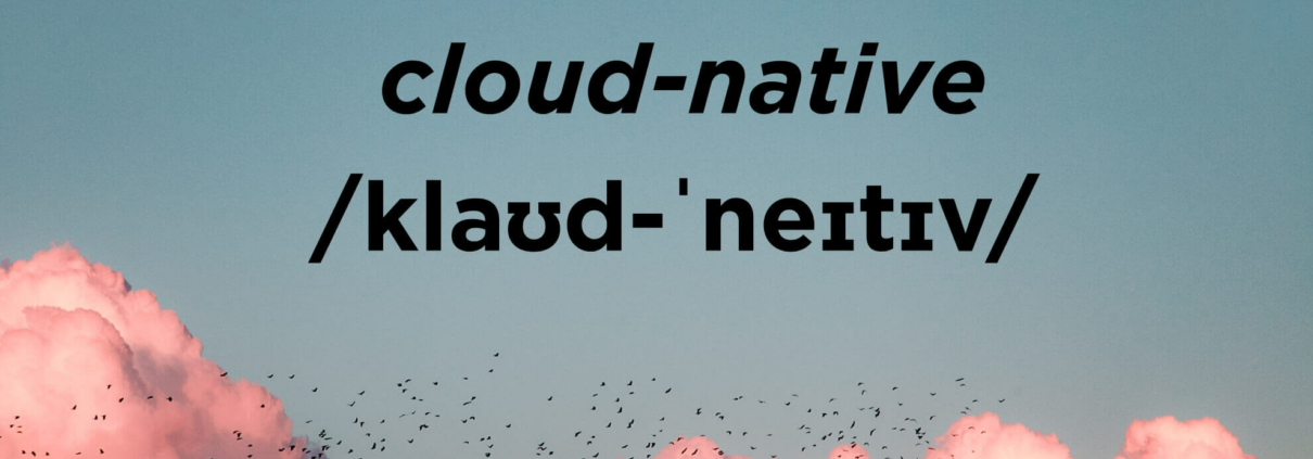 Cloud-Native Definition