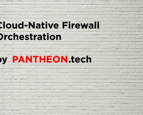 Firewall Orchestration by PANTHEON.tech